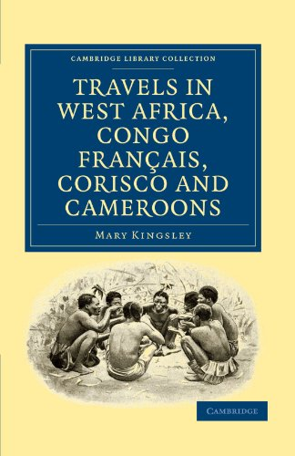 Book cover for Travels in West Africa, Congo Français, Corisco and Cameroons