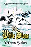 The White Stone, Yavonne Stobart, 1604416289