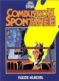 Combustion spontanee par Jake Raynal