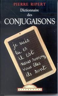 Dictionnaire des conjugaisons par Pierre Ripert