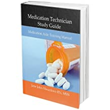 Medication Technician Study Guide: Medication Aide Training Manual