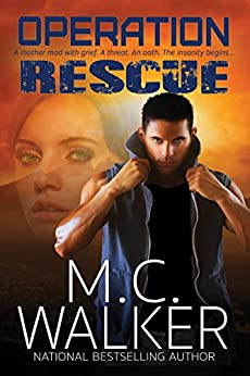 Operation Rescue by [Walker, M.C.]