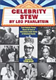 Celebrity Stew : Food Publicity Pioneer Shares 50 Years of Entertaining Inside Stories of Hollywood Royalty, , 0971130612