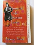 Image of The Immortal Life of Henrietta Lacks by Skloot, Rebecca [Crown,2010] (PAPERBACK)