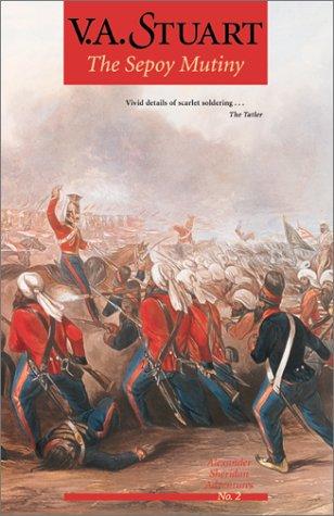 Download The Sepoy Mutiny (Alexander Sheridan Novels, No. 2) pdf epub
