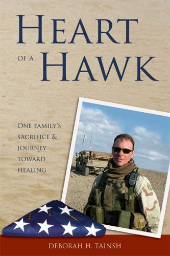 Download Heart of a Hawk: One family's sacrifice & journey toward healing ebook