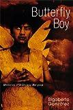 Butterfly Boy, Rigoberto Gonzalez, 0299219003