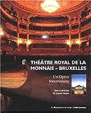 L'Opéra de la Monnaie : un chant d'étoiles