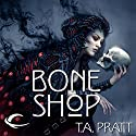 Bone Shop: A Marla Mason Novel Audiobook by T. A. Pratt Narrated by Jessica Almasy