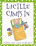 Lucille Camps In, Kathryn Lasky, 0517800411
