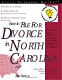 How to File for Divorce in North Carolina, Jacqueline D. Stanley and Edward A. Haman, 1572481854