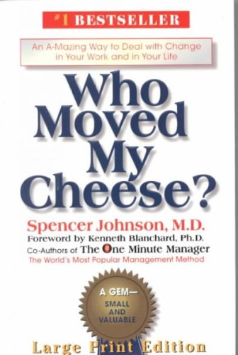 Who Moved My Cheese? Large-Print Edition (Cheese Vision)
