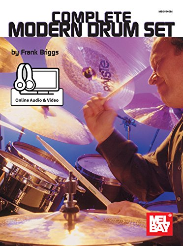 Complete Modern Drum Set Kindle Edition By Frank Briggs Arts