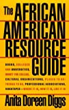 The African-American Resource Guide, Anita D. Diggs, 1569800065