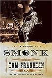 Smonk: A Novel