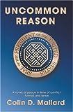 Uncommon Reason, Colin D. Mallard, 1591098890