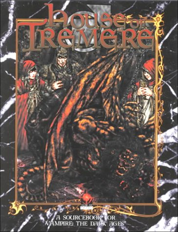House Of Tremere  Vampire  The Dark Ages