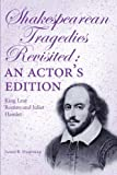 Shakespearean Tragedies Revisited, James R. Hartman, 149181733X