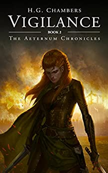Vigilance (The Aeternum Chronicles Book 2) by [Chambers, H.G., Chambers, H.G.]