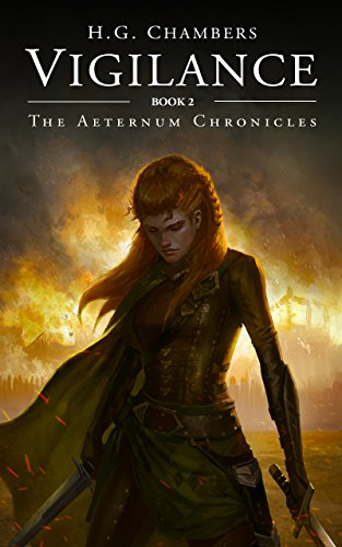 Vigilance (The Aeternum Chronicles Book 2) by [Chambers, H.G.]
