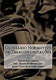Glossario Normativo de Telecomunicacoes