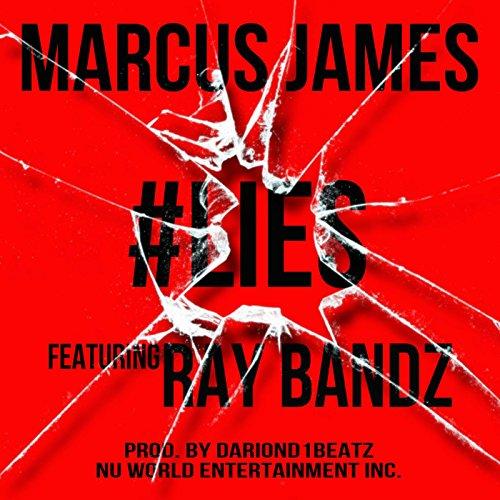 #Lies (feat. Ray Bandz) - Ray Bandz