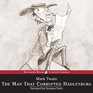 The Man That Corrupted Hadleyburg Audiobook