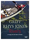 img - for RIVERS: A VOYAGE INTO THE HEART OF BRITAIN: A JOURNEY INTO THE HEART OF BRITAIN (RIVER JOURNEYS) book / textbook / text book