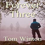Forever Three | Tom Winton