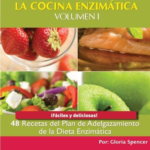 la-cocina-enzimatica-48-recetas-del-plan-de-adelgazamiento-de-la-dieta-enzimatica-blanco-y-negro-vol