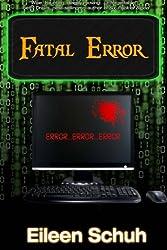 Fatal Error: BackTracker series - Book 2 (Volume 2)