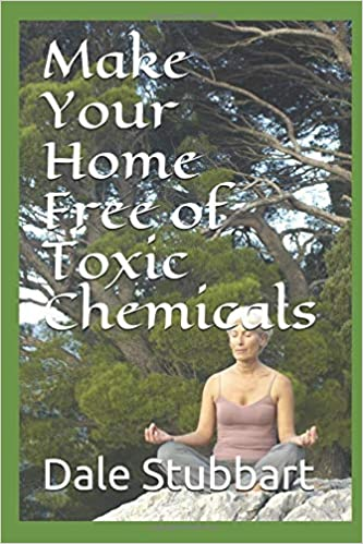 Make Your Home Free of Toxic Chemicals