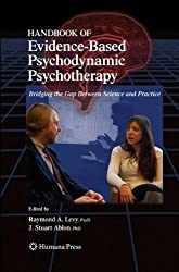 Handbook of Evidence-Based Psychodynamic Psychotherapy: Bridging the Gap Between Science and Practice (Current Clinical Psychiatry)