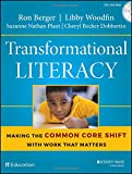 img - for Transformational Literacy: Making the Common Core Shift with Work That Matters book / textbook / text book