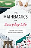 "Al Posamentier and Christian Speitzer, ""The Mathematics of Everyday Life"" (Prometheus Books, 2018)"