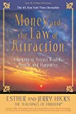 Download Money, and the Law of Attraction: Learning to Attract Wealth, Health, and Happiness in PDF ePUB Free Online