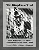 The Kingdom of Coal, Donald L. Miller and Richard E. Sharpless, 0812212010