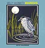 img - for Molly Hashimoto Birds 2018 Calendar book / textbook / text book