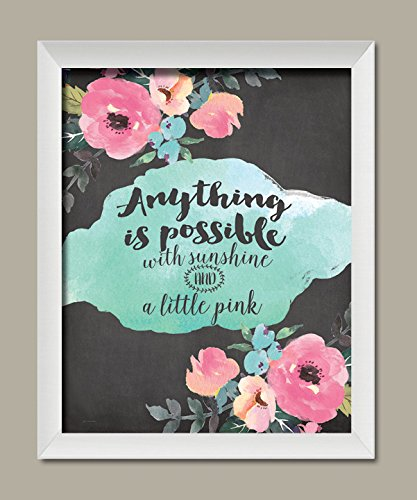Popular Floral Anything is Possible with Sunshine and a Little Pink' Framed Print One