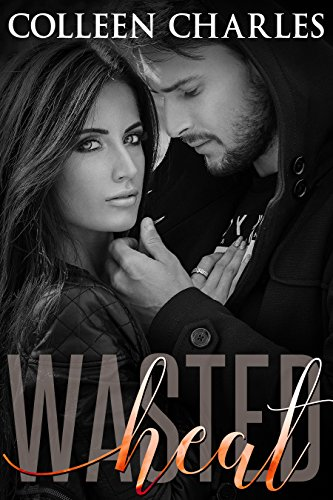 Wasted Heat by Colleen Charles ebook deal