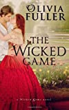 The Wicked Game, Olivia Fuller, 149534276X