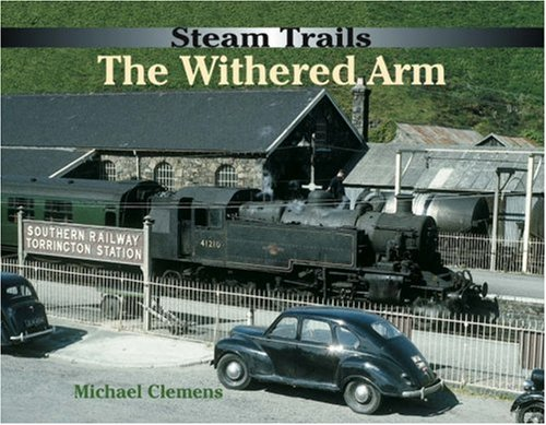 the withered arm The withered arm project 685 likes examining the possible re-opening of railway lines in north devon and north cornwall.