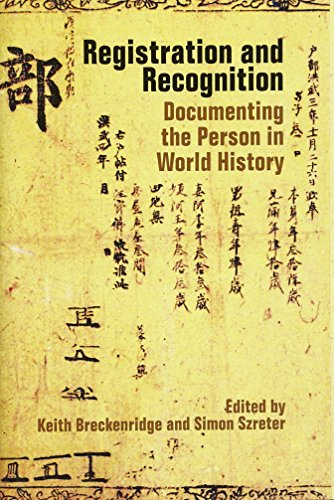 Registration and Recognition: Documenting the Person in World History (Proceedings of the British Academy)