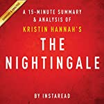 The Nightingale: by Kristin Hannah | A 15-minute Summary & Analysis |  Instaread