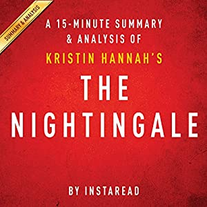 The Nightingale: by Kristin Hannah | A 15-minute Summary & Analysis Audiobook
