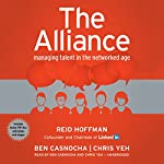 The Alliance: Managing Talent in the Networked Age | Chris Yeh,Ben Casnocha,Reid Hoffman