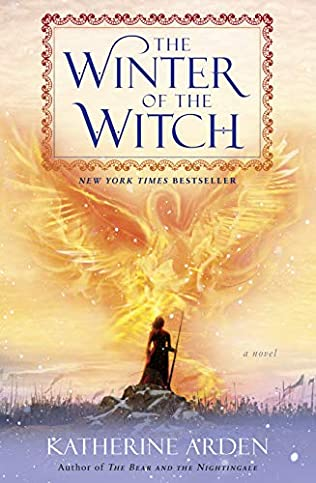 The Winter of the Witch (Winternight Trilogy, book 3) by Katherine Arden