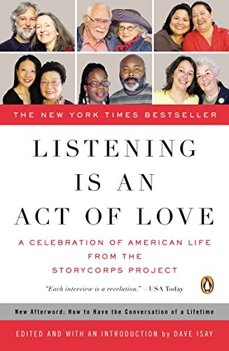 Cover of Listening Is an Act of Love: A Celebration of American Life from the StoryCorps Project (Penguin Books for English: Developmental)
