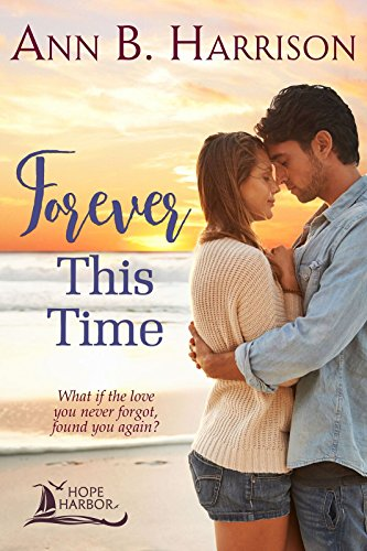 Forever This Time by Ann B Harrison