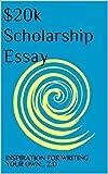 $20k Scholarship Essay